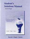 Student's Solutions Manual for Calculus for Business, Economics, Life Sciences & Social Sciences