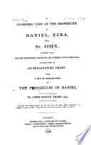 A Combined View Of The Prophecies Of Daniel Ezra And St John