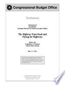 Highway Trust Fund and Paying for Highways  Testimony Before the Committee on Finance  U  S  Senate Book PDF