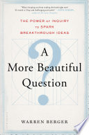 A More Beautiful Question PDF