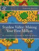 Stardew Valley  Making Your First Million