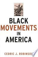 Black Movements in America