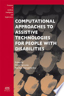 Computational Approaches to Assistive Technologies for People with Disabilities