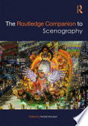 """The Routledge Companion to Scenography"" by Arnold Aronson"