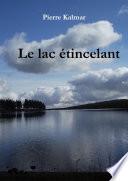 Le lac étincelant