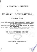 A Practical Treatise on Musical Composition