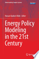 Energy Policy Modeling in the 21st Century Book