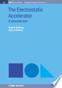 The Electrostatic Accelerator