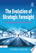 The Evolution of Strategic Foresight