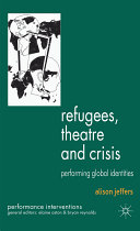 Refugees  Theatre and Crisis