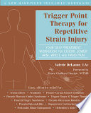 Trigger Point Therapy for Repetitive Strain Injury