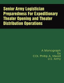 Senior Army Logistician Preparedness for Expeditionary Theater Opening and Theater Distribution Operations