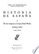 Historia de España: De los orígines a la baja Edad Media (2 v.)