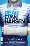 Dear Evan Hansen The Complete Book And Lyrics West End Edition  Book