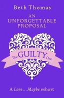An Unforgettable Proposal  A Love   Maybe Valentine eShort