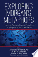 Exploring Morgan's Metaphors