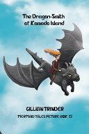 The Dragon Smith of Komodo Island Book