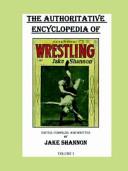 The Authoritative Encyclopedia of Scientific Wrestling
