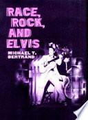 Race Rock And Elvis