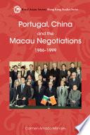 Thumbnail Portugal, China and the Macau negotiations, 1986-1999 /