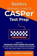 Bemo's Ultimate Guide to Casper Test Prep
