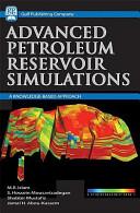 Reservoir Simulations Handbook