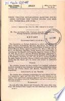 Three Treaties Establishing Maritime Boundaries Between the United States and Mexico  Venezuela  and Cuba Book PDF