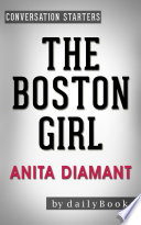 The Boston Girl  A Novel by Anita Diamant   Conversation Starters Book