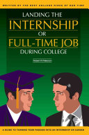 Landing the Internship Or Full-Time Job During College