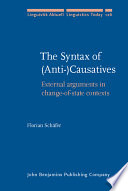 The Syntax of (anti-)causatives