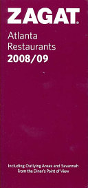 Zagat Atlanta Restaurants 2008 09 Book PDF
