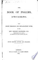 The Book Of Psalms As Used In The Daily Service With Short Headings And Explanatory Notes By The Rev Ernest Hawkins Second Edition Revised And Enlarged