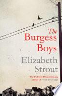 """""""The Burgess Boys"""" by Elizabeth Strout"""