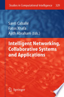 Intelligent Networking Collaborative Systems And Applications Book PDF