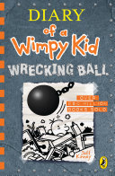 Diary of a Wimpy Kid  Wrecking Ball  Book 14