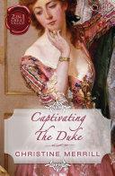 Captivating The Duke Lady Priscilla S Shameful Secret The Fall Of A Saint