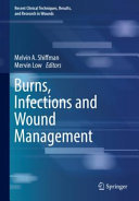 Burns, infections and wound management (2020)