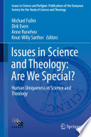 Issues in Science and Theology  Are We Special