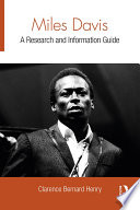 Miles Davis  : A Research and Information Guide