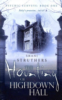 The Haunting of Highdown Hall