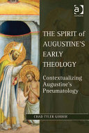 The Spirit of Augustine s Early Theology