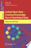Linked Open Data -- Creating Knowledge Out of Interlinked Data