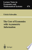 The Core Of Economies With Asymmetric Information Book PDF