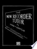 The New Recorder Tutor  Book II