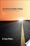 American Public Policy: Promise and Performance, 9th Edition