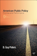 American Public Policy  Promise and Performance  9th Edition