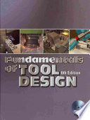 Fundamentals of Tool Design, Sixth Edition