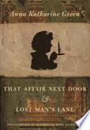 That Affair Next Door and Lost Man's Lane Read Online
