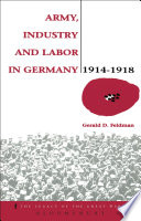 Army  Industry and Labour in Germany  1914 1918
