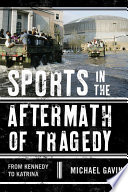Sports in the Aftermath of Tragedy